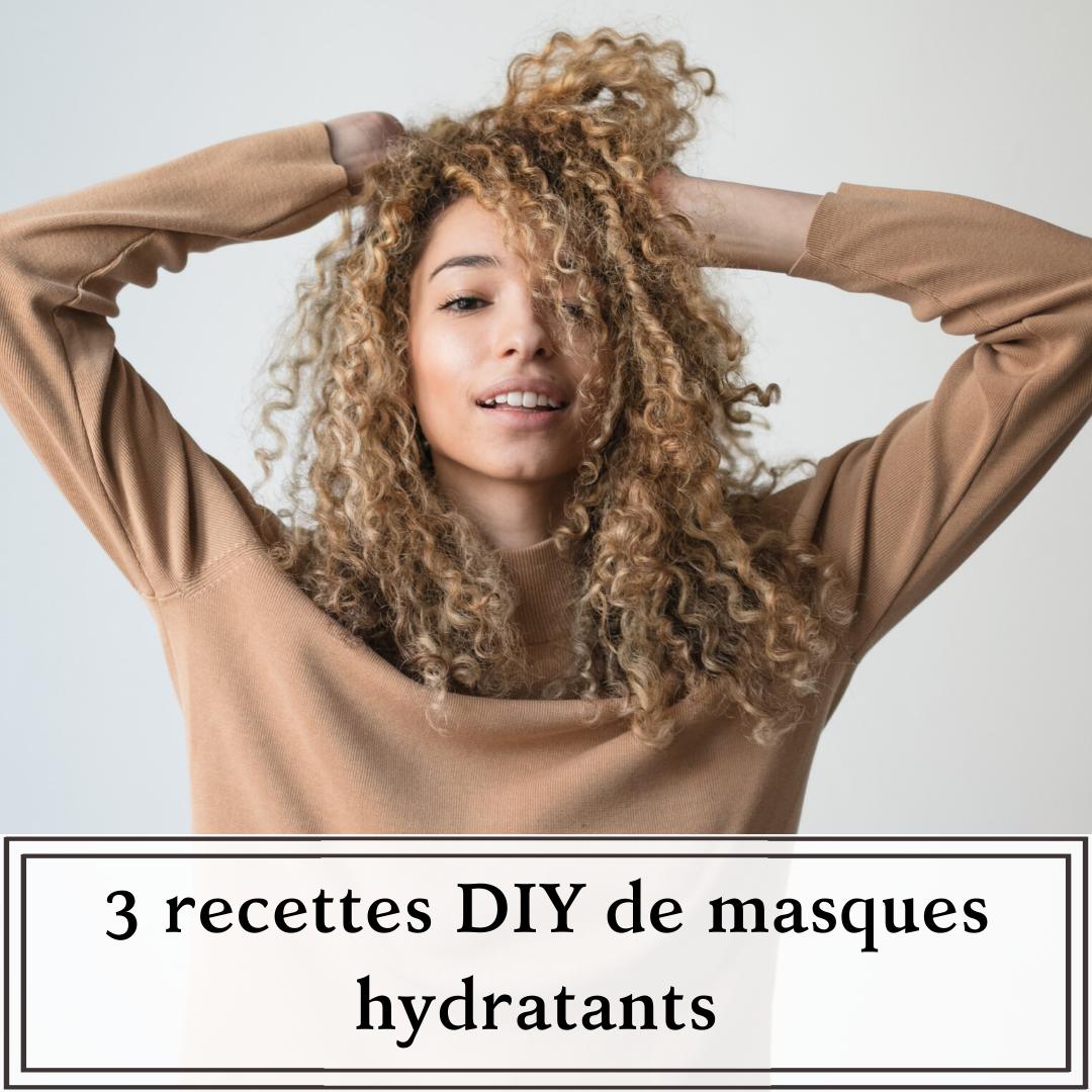 recettes maisons de masques hydratants pour cheveux crépus, frisés, ondulés et bouclés