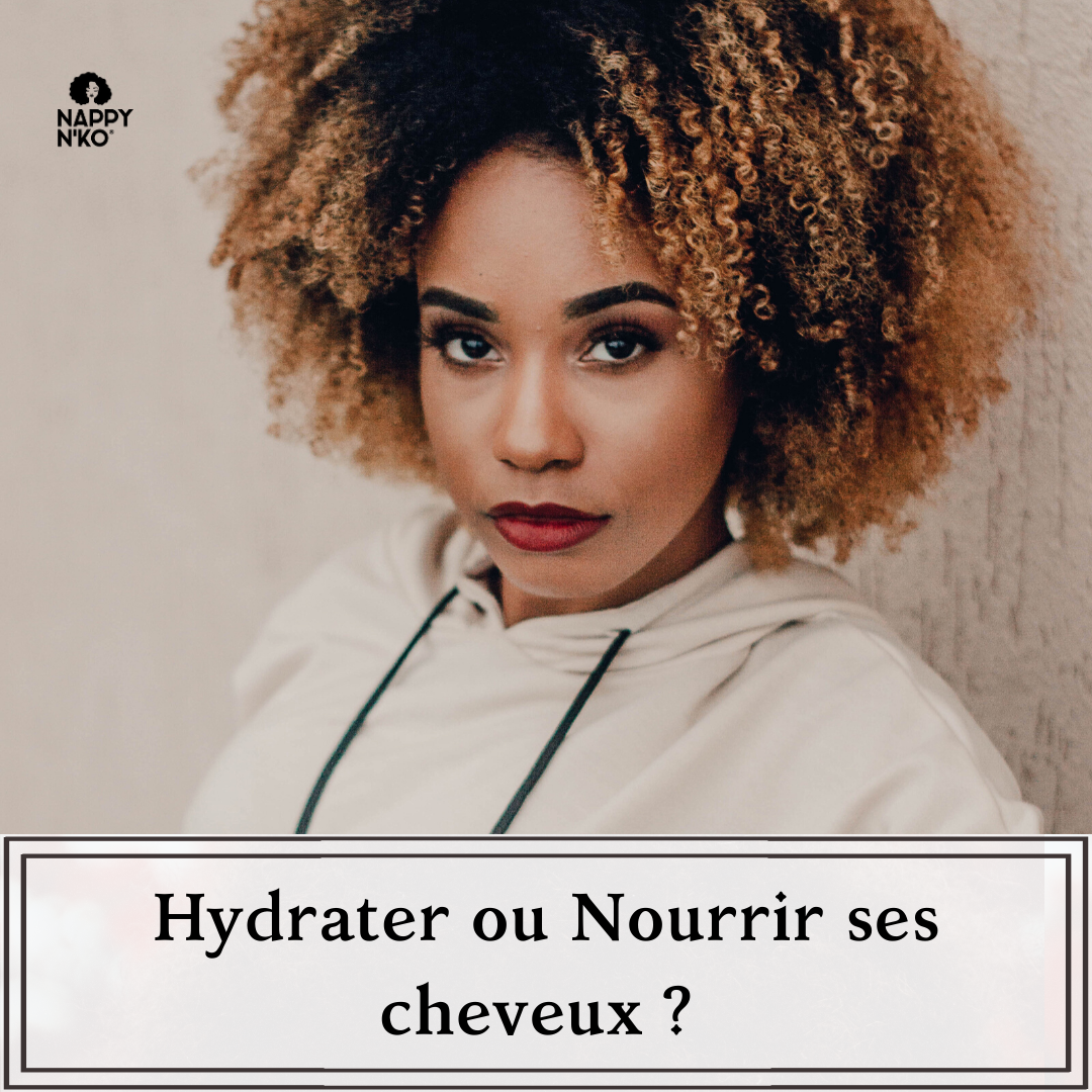 Hydrater ou Nourrir ses cheveux crépus, frisés, bouclés et ondulés