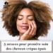 5 astuces pour prendre soin des cheveux crépus épais