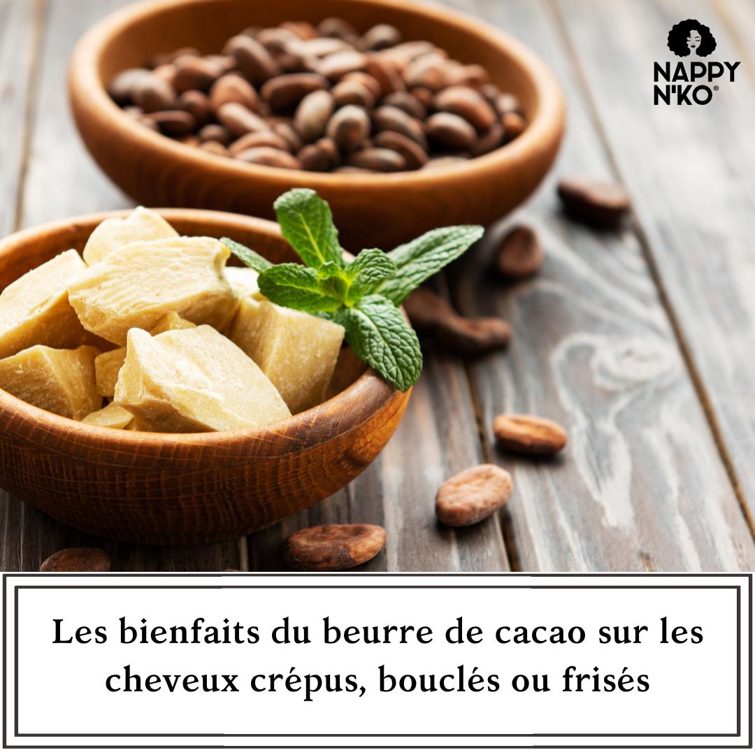 Les bienfaits du beurre de cacao sur les cheveux crépus, bouclés et frisés